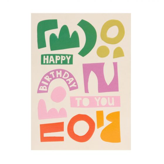 RASPBERRY BLOSSOM 'Happy Birthday To You' Colourful Abstract Shapes Birthday Card