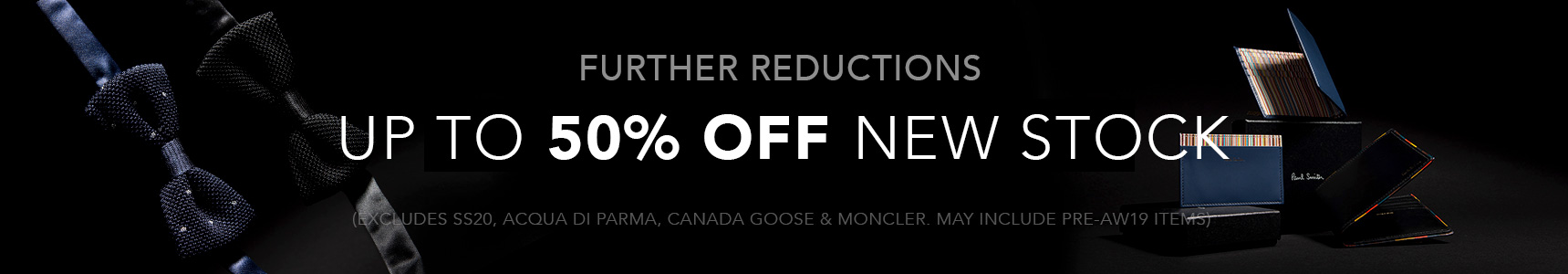Up To 50% Off New Stock